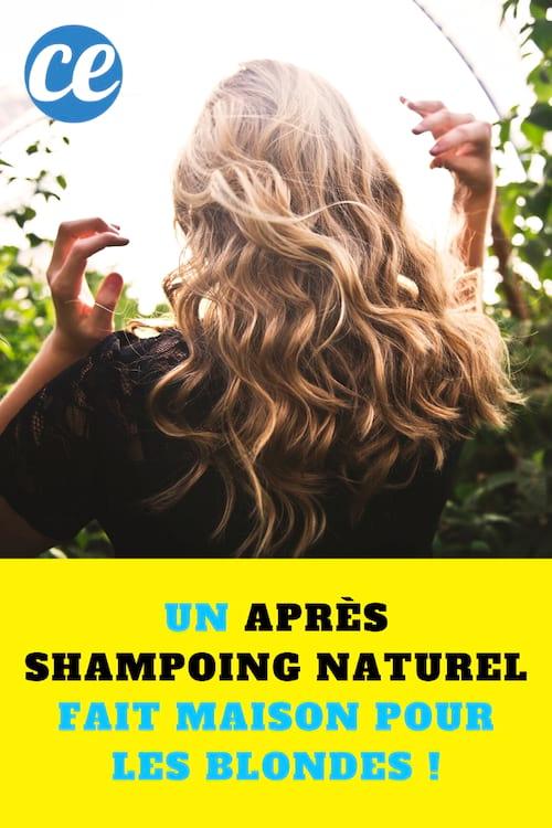 Un Apres Shampoing Naturel Fait Maison Pour Les Blondes