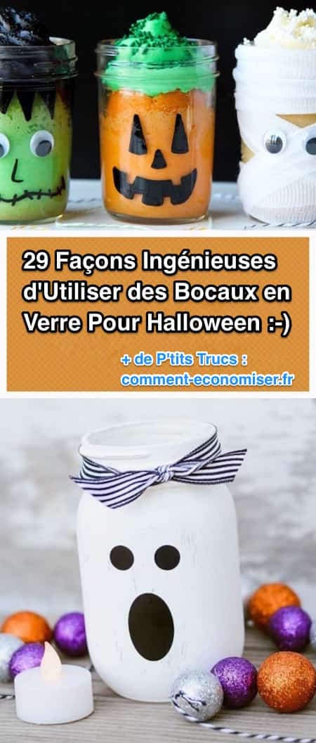 29 façons de réutiliser des bocaux en verre pour halloween