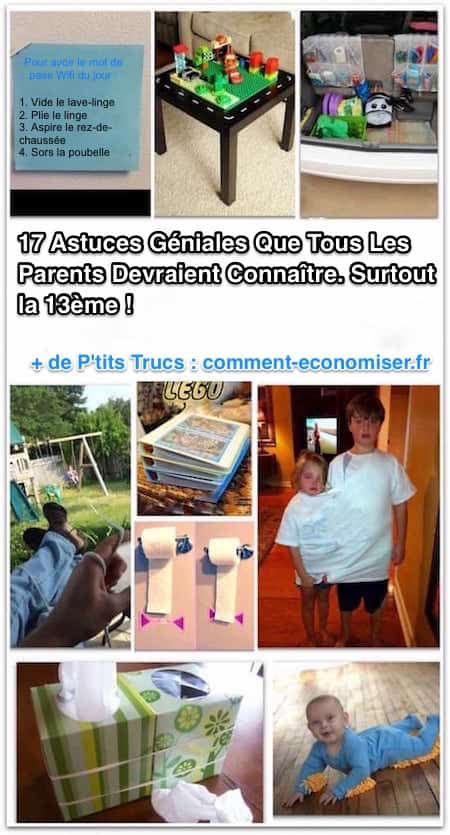 des astuces géniales pour aider les parents