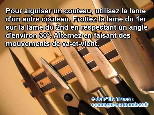 Aiguiser un couteau avec un autre couteau une astuce bien pratique - Comment bien aiguiser un couteau ...