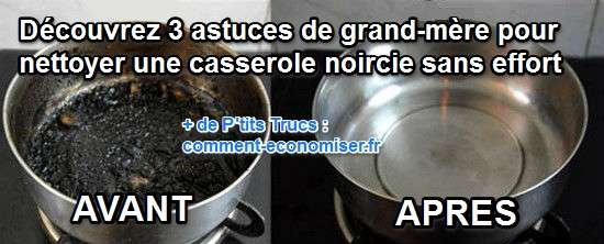 3 astuces de grand m re pour nettoyer sans effort votre casserole noircie. Black Bedroom Furniture Sets. Home Design Ideas