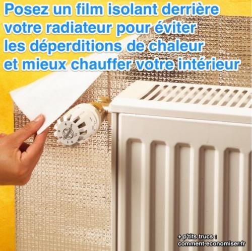 utiliser du film isolant pour radiateurs pour faire de économies