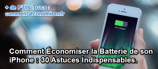 Comment économiser la batterie de l'iphone sous ios 7