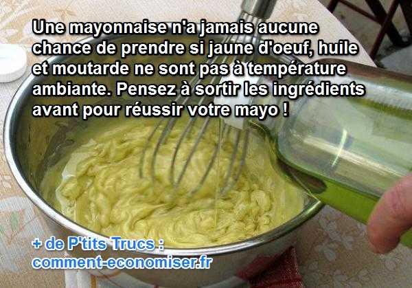 L 39 astuce pour ne plus jamais rater votre mayonnaise - Faire la mayonnaise ...