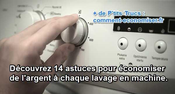 astuces pratiques pour économiser de l'argent à chaque lavage en machine