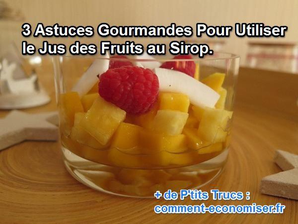 ne jetez pas le sirop des salades de fruits