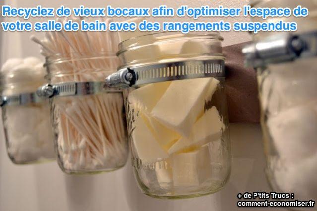 Recyclez Des Bocaux Des Rangements Chics Et Pas Chers Pour La