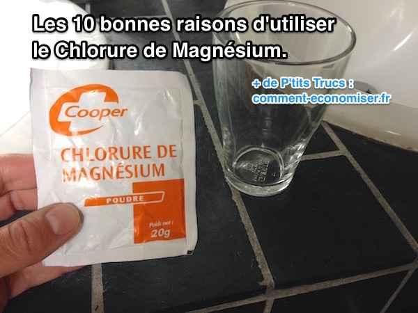 10 bonnes raisons chlorure magnésium pour la santé et se soigner