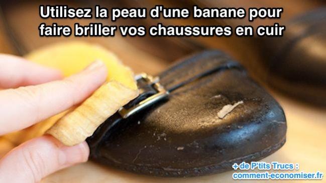 Utilisez la peau d'une banane pour  faire briller vos chaussures en cuir