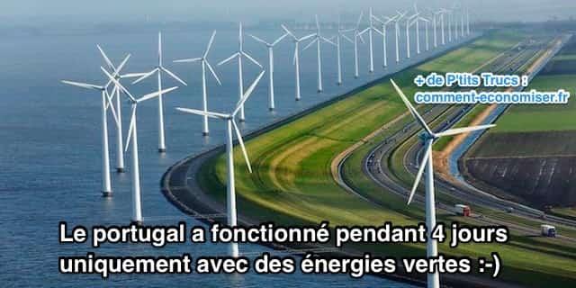 le portugal fonctionne grâce aux énergies vertes