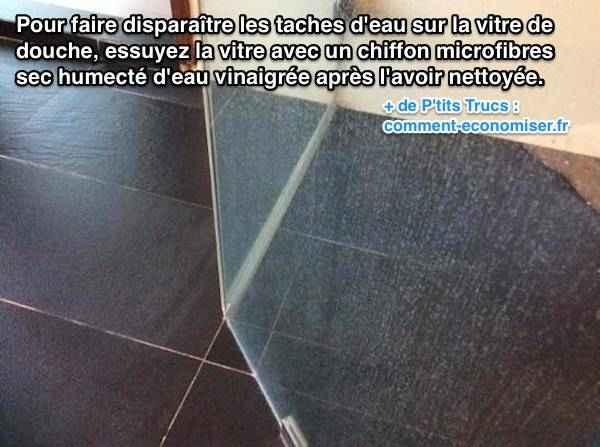 Taches d 39 eau sur la vitre de douche l 39 astuce pour les faire dispara tre - Enlever tache d eau sur bois ...