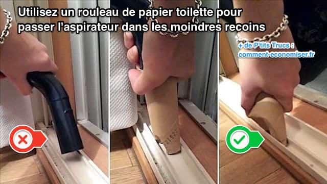 Utilisez un rouleau de papier toilettes pour passer l'aspirateur dans les interstices
