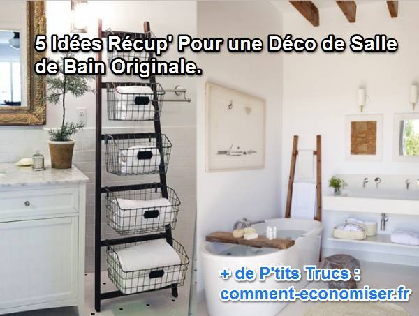 5 id es r cup 39 pour une d co de salle de bain originale for Decoration sal de bain