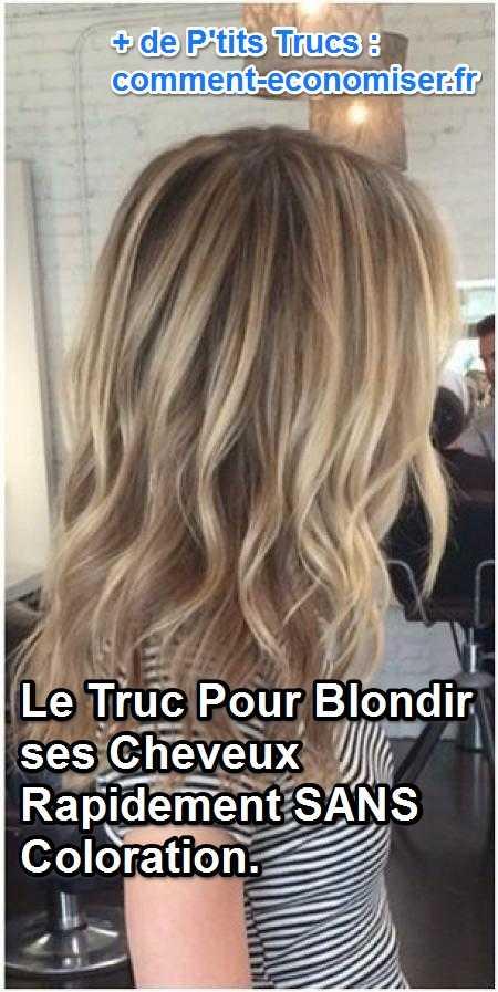 le truc pour blondir ses cheveux rapidement sans coloration. Black Bedroom Furniture Sets. Home Design Ideas