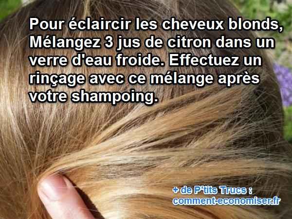 utilisez le citron pour éclaircir naturellement vos cheveux