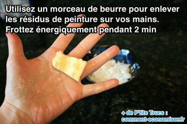 Utilisez un morceau de beurre pour enlever les résidus de peinture sur vos mains.