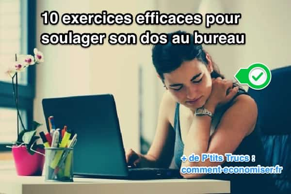 10 exercices efficaces pour soulager son dos au bureau. Black Bedroom Furniture Sets. Home Design Ideas