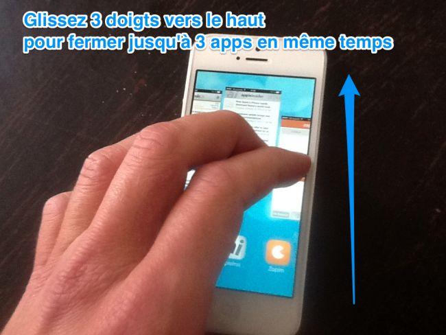 Fermer plusieurs apps avec 3 doigts