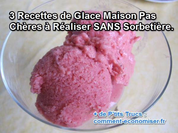 3 recettes de glace maison pas ch res r aliser sans sorbeti re. Black Bedroom Furniture Sets. Home Design Ideas