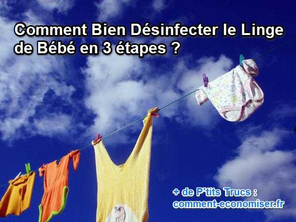 Comment bien d sinfecter le linge de b b en 3 tapes - Comment blanchir le linge ...