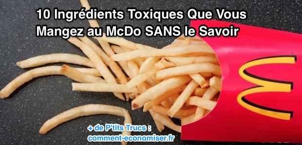 Quels sont les aliments dangereux chez mcdo