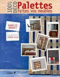 Acheter livre Palette faites vos meubles