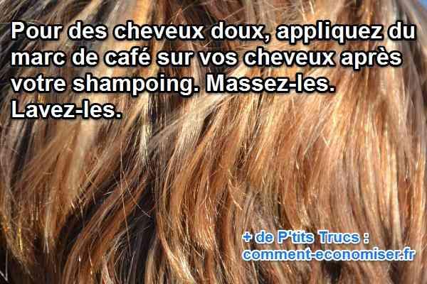 Connu Le Marc de Café, un Après-Shampooing Naturel, Efficace et Gratuit. PZ86