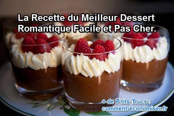 La recette du meilleur dessert romantique facile et pas cher - Apero dinatoire simple et pas cher ...