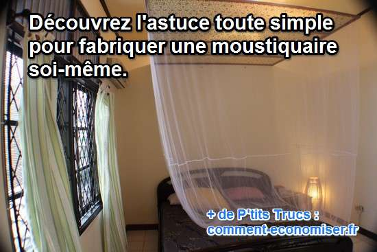 comment fabriquer une moustiquaire. Black Bedroom Furniture Sets. Home Design Ideas