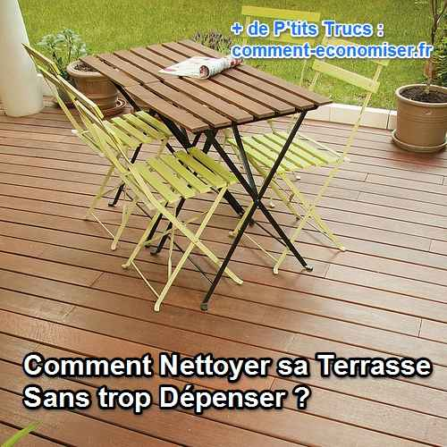 comment nettoyer sa terrasse sans trop d penser. Black Bedroom Furniture Sets. Home Design Ideas