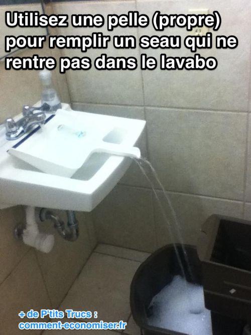 remplir seau d'eau facilement qui ne rentre pas dans l'évier