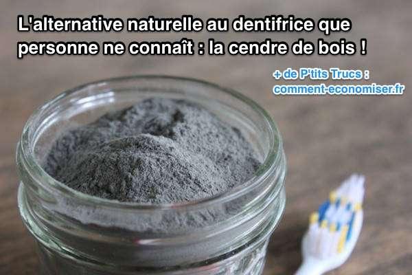 La cendre de bois est une alternative naturelle au dentifrice