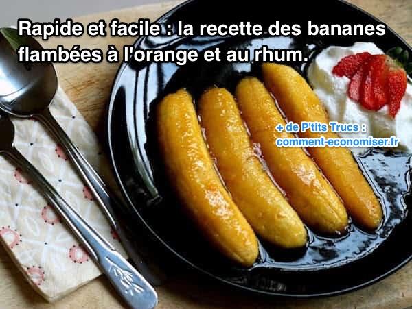 rapide facile recette bananes flambées rhum orange