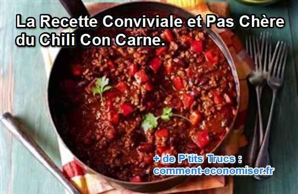 La recette conviviale et pas ch re du chili con carne - Recette chili cone carne thermomix ...