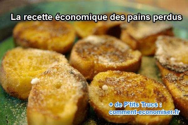 recette économique et pas cher des pains perdus pour utiliser le pain rassis