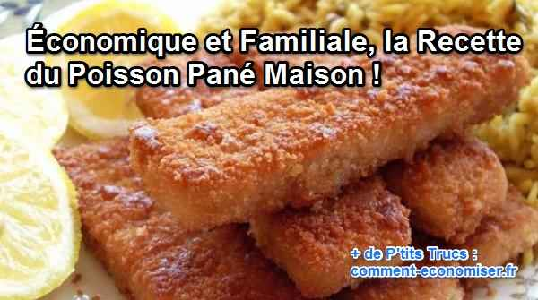 conomique et familiale la recette du poisson pan maison. Black Bedroom Furniture Sets. Home Design Ideas
