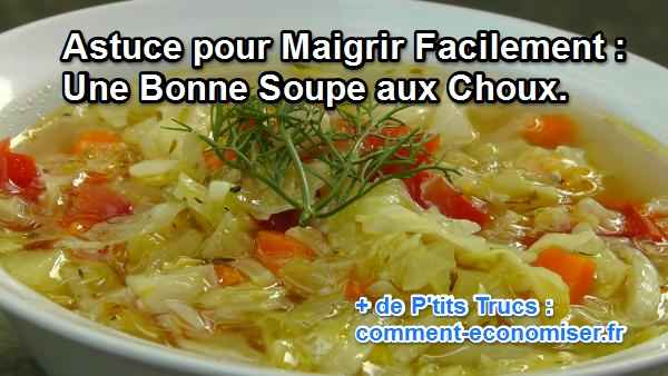 Astuce Pour Maigrir Facilement Une Bonne Soupe Aux Choux