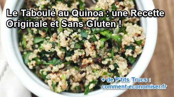 Le taboul au quinoa une recette originale et sans gluten - Comment cuisiner le quinoa recettes ...