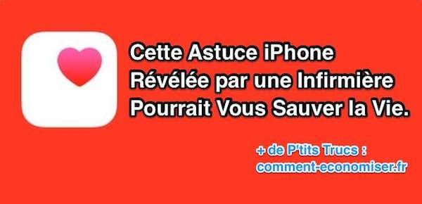 Astuce iphone qui pourrait vous sauver la vie