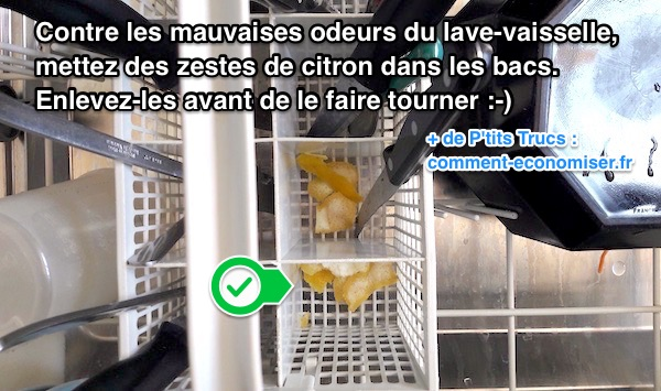 mettez des zestes de citron dans le lave vaisselle contre les odeurs nauséabondes