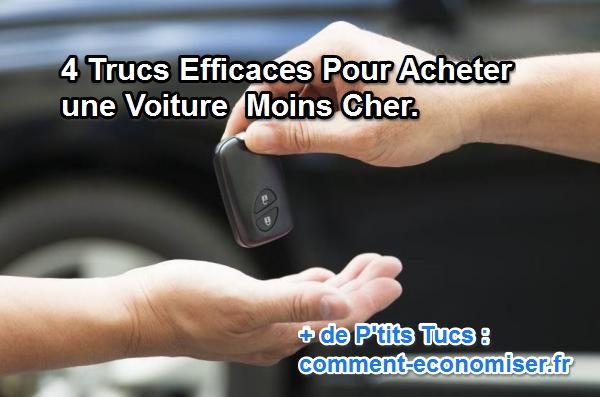 4 Trucs Efficaces Pour Acheter une Voiture Moins Cher.