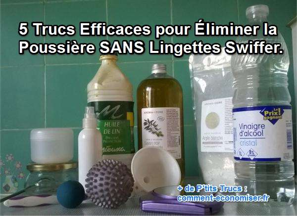 Trucs Efficaces Pour liminer La Poussire Sans Lingettes Swiffer