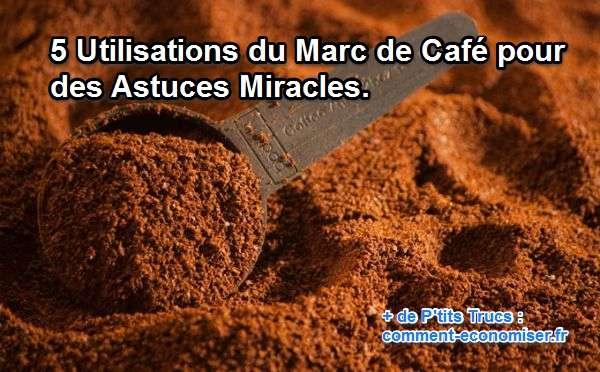 5 utilisations du marc de caf pour des astuces miracles - Comment faire bruler du marc de cafe ...