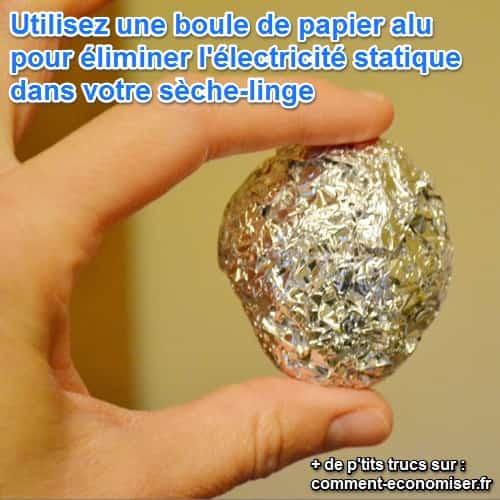 Une boule de papier alu contre électricité statique dans sèche-linge