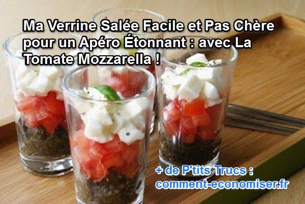 ma verrine sal e facile et pas ch re pour un ap ro tonnant avec la tomate mozzarella. Black Bedroom Furniture Sets. Home Design Ideas