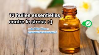 13 huiles essentielles contre le stress