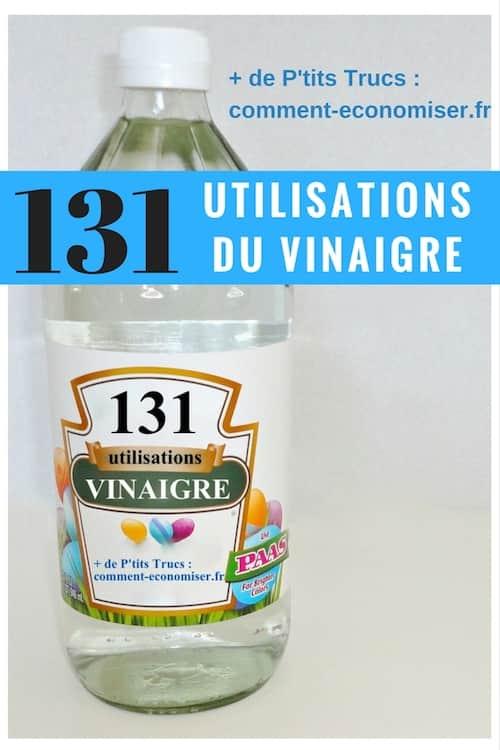 131 utilisations étonnantes du vinaigre blanc à la maison