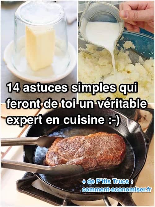 14 astuces tr s simples qui feront de toi un v ritable for Astuces de cuisine