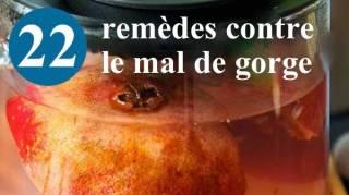 22 remèdes contre le mal de gorge naturels