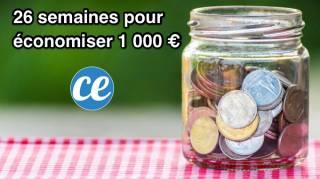 Relevez le Défi : 26 Semaines Pour Économiser 1 000 euros